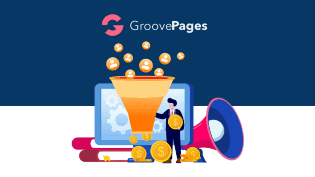 Groovepages Review – Why You Should Upgrade to a Lifetime Deal?